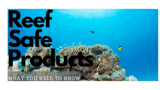 Reef-Safe Products