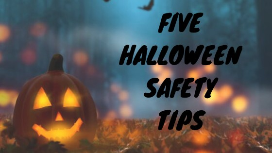 Five Halloween Safety Tips for Our Little Ghouls and Goblins